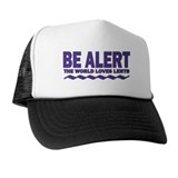 Be Alert Trucker Hat