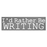 Rather Be Writing Bumper Sticker (50 pk)