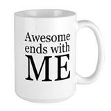 Awesome Ends with Me Ceramic Mugs
