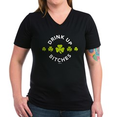 Drink Up Bitches Womens V-Neck Dark T-Shirt