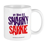 Mom is Snarky Sarkiec Mug