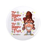 The Bigger the Bun 3.5&quot; Button
