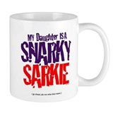 Daughter Snarky Sarkiec Mug