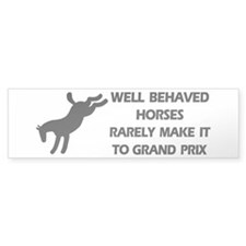 Well Behaved Horses Bumper Bumper Sticker