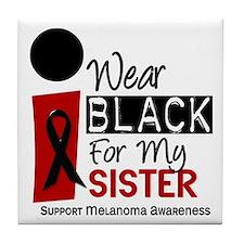 I Wear Black For My Sister 9 Tile Coaster