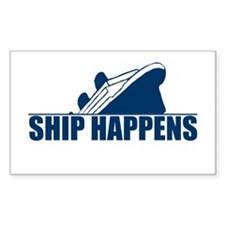 Ship Happens Rectangle Decal