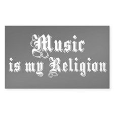 Music is my Religion Rectangle Decal