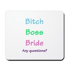 Bride, Any Questions Mousepad
