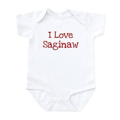 I love Saginaw Infant Bodysuit