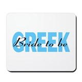 Greek Bride To Be Mousepad