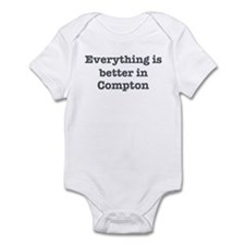 Better in Compton Infant Bodysuit