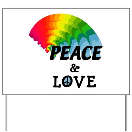 Rainbow Peace and Love Yard Sign