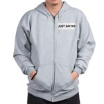 Just say NO Zip Hoodie