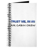 Trust Me I'm an Air Cabin Crew Journal