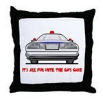 It's All Fun Throw Pillow