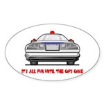 It's All Fun Oval Sticker