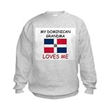 My Dominican Grandma Loves Me Sweatshirt