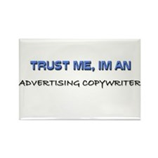 Trust Me I'm an Advertising Copywriter Rectangle M