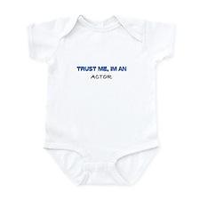 Trust Me I'm an Actor Infant Bodysuit