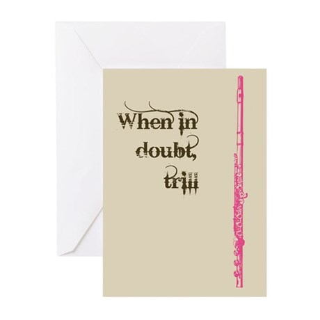When in Doubt, Trill Greeting Cards (Pk of 10)