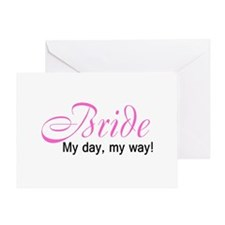 Bride, My Day My Way Greeting Card