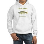 LIFE IS SIMPLE. Hooded Sweatshirt