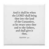 EXODUS  13:11 Tile Coaster