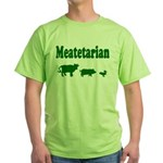 Meatetarian Green T-Shirt