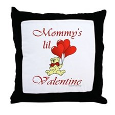 Mommy's lil Valentine Throw Pillow