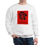 Obey the Schnoodle! propaganda Sweatshirt