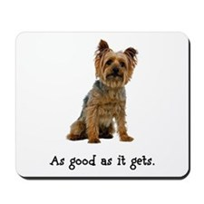 Good Silky Terrier Mousepad