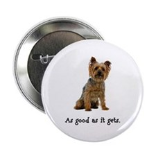 "Good Silky Terrier 2.25"" Button"