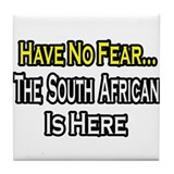 """No Fear..South African"" Tile Coaster"