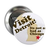 "Visit Detroit, It's Not As Ba 2.25"" Button (10 pac"