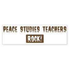 Peace Studies Teachers Rocks Bumper Bumper Sticker