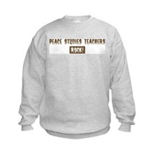 Peace Studies Teachers Rocks Sweatshirt
