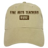 Fine Arts Teachers Rocks Baseball Cap