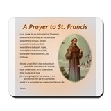 A Prayer to St. Francis Mousepad