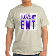 I love my EMT Ash Grey T-Shirt