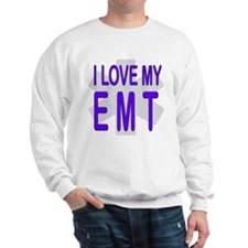 I love my EMT Sweatshirt
