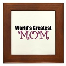 World's Greatest Mom Framed Tile