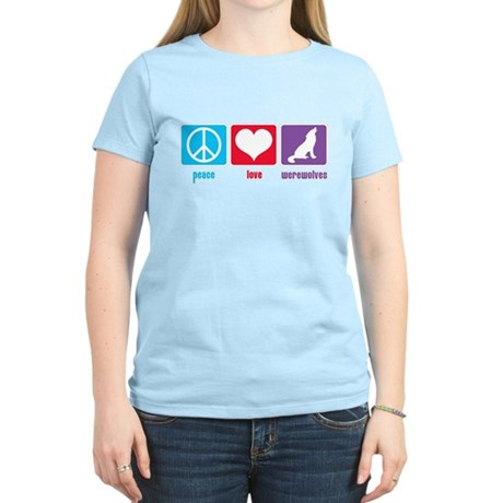Peace Love Werewolves Women's Light T-Shirt