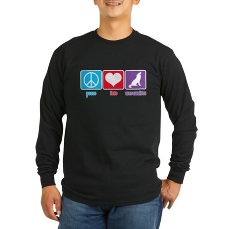 Peace Love Werewolves Long Sleeve Dark T-Shirt