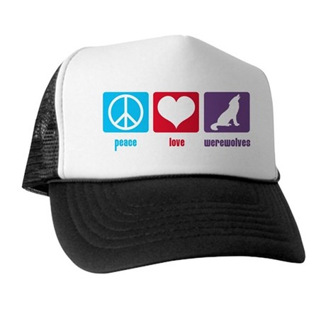 Peace Love Werewolves Trucker Hat