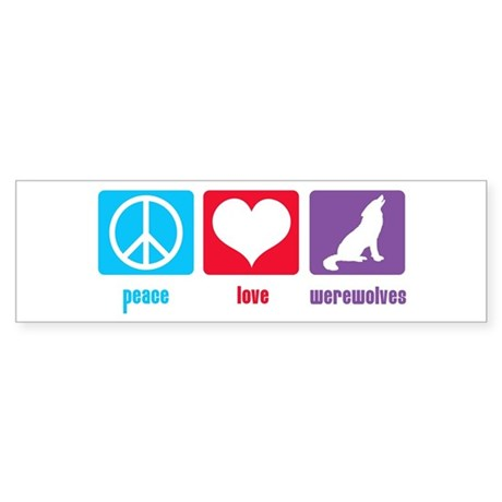 Peace Love Werewolves Bumper Sticker (10 pk)