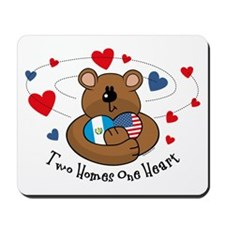 2 Homes 1 Heart Guatemala Mousepad