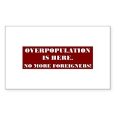 No More Foreigners Rectangle Decal
