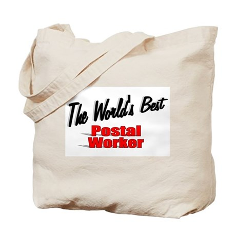 &quot;The World's Best Postal Worker&quot; Tote Bag