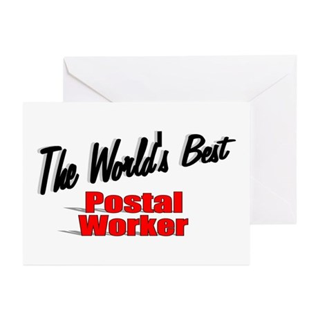 &quot;The World's Best Postal Worker&quot; Greeting Cards (P