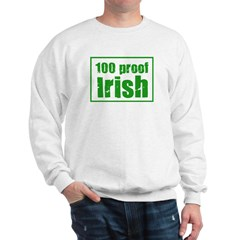 100 Proof Irish Sweatshirt